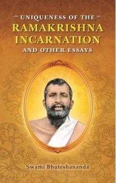 Uniqueness of the RAMAKRISHNA INCARNATION and Other EssaysRated 4.80 out of 5